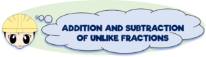 Addition-and-subtraction-of-unlike-fractions