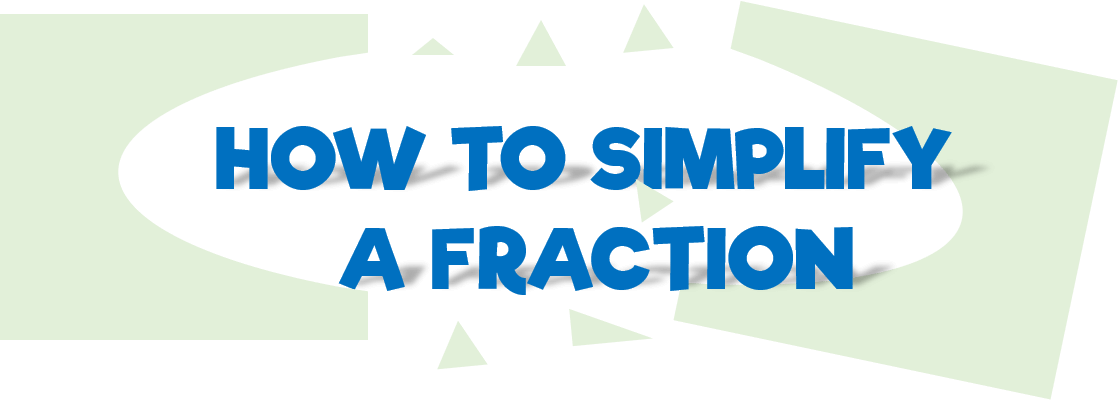 how-to-simplify-a-fraction